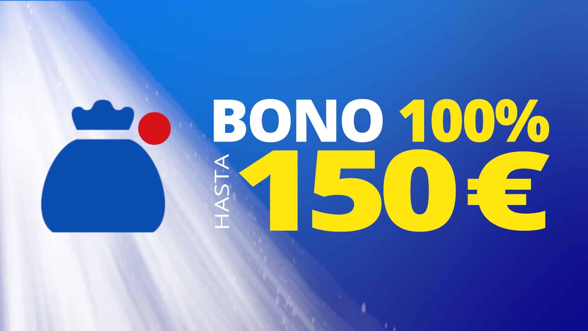 Bono hasta 150€